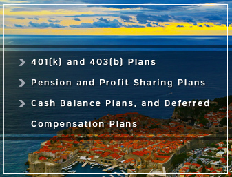 Retirement Planning - 401(k) and 403(b) plans, pension and profit sharing plans, cash balance plans, and deferred compensation plans